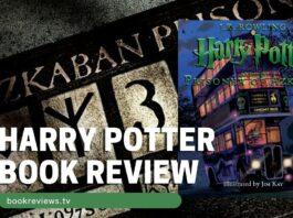 Harry Potter Prisoner of Azkaban Book Review - BookReviews.TV