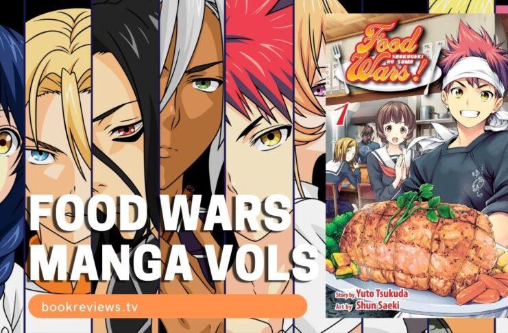 List of Food Wars Manga Volumes - BookReviewsTV