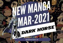 New Manga Releases MONTH 2021 DARK HORSE COMICS - BookReviewsTV