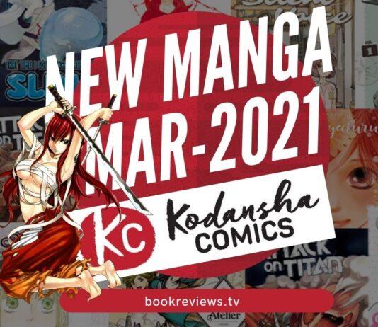 New Manga Releases March 2021 - KODANSHA COMICS - BookReviewsTV