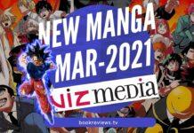 New Manga Releases March 2021 Viz Media - BookReviewsTV
