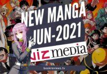 New Manga Releases June 2021 Viz Media - BookReviewsTV